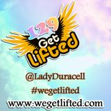 Get Lifted 129 by Lady Duracell