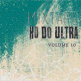 Thiago Ultra Apresenta - HD do Ultra Mixtape Vol. 10 (2017)