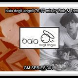 BAIA DEGLI ANGELI MIX BY BOB E TOM 1976