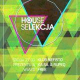 Ka.Sa. & RupeQ - House Selekcja, live @ Club Mefisto Rzeszów 27.02.2013