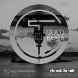 """Cold Transmission and Elz and the Cult present """"COLD BEATS"""""""