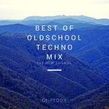 BEST OF OLDSCHOOL TECHNO MIX (mixed by DJ PEDDY)