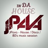 JPava - House / Disco / 80´s Music Set / Session