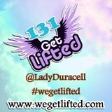 Get Lifted 131 - mixed by Lady Duracell