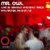 MR. OWL - LIVE @ OBVIOUS PRESENTS MALA 6-21-12