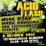 Miss Djax @ Acid Flash 3 - Waalhalla Nijmegen - 06.10.2012