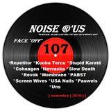 """Noise r'us # 107 """"face off"""" (Novembre 2016)"""
