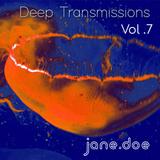 Deep Transmissions Vol. 7