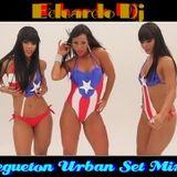 Eduardo Dj  Regueton Urban Set Mix
