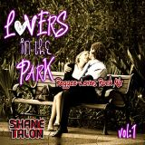 LOVERS IN THE PARK Vol.1 (Lovers Rock-Reggae)