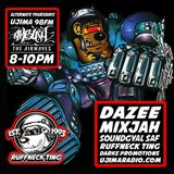 The Ruffneck Ting Take Over 30th May 2019 with Dazee Mixjah and Soundgyal Saf