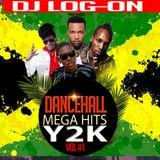 DJ  LOGON - Y2K DANCEHALL MEGA HITS VOL 1