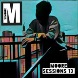 Moore Sessions 13