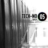 Kaya DJ - TECH-NO #05