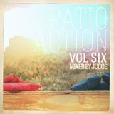 Patio Action Vol 6 Mixed by Jugoe
