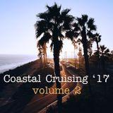 Coastal Cruising '17, volume 2 - fresh breezy summer grooves