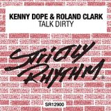 Strictly Rhythm presents Roland Clark's Talk Dirty mix