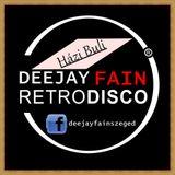 Deejay Fain - Házi Buli & Retró Disco Promó & Studió Mix 2016 +reklám