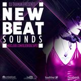 ThaMan - New-Beat Sounds Volume 006