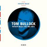 LIVE MIX SERIES - 011 Ft. Tom Bullock