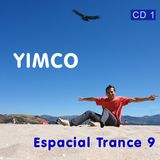 Yimco_Espacial Trance 9_CD 1