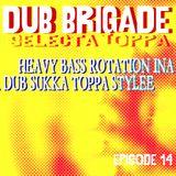 DUB BRIGADE EPISODE 14 - TOPPA