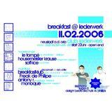 Breakfastklub @ Lederwerk Neustadt / 11.02.2006