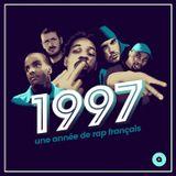 1997, une année de rap français