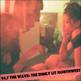 94.7 The Wave: The Dimly Lit NorthWest