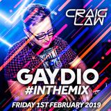 Gaydio #InTheMix - Friday 1st February 2019 (Bob Sinclar Guest Mix)