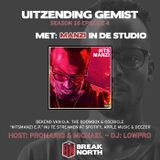 BreakNorth Radio - Season 16 Episode 4 (With Manzi) #ITSMANZI