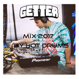 Getter Mix 2017 (by Hot Drums)
