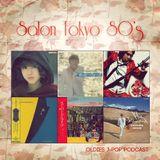 Salon Tokyo 80`s  - Ep.11