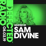 Defected Radio Show presented by Sam Divine - 08.02.19