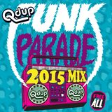 "Qdup presents ""Funk Parade 2015 Mix"""