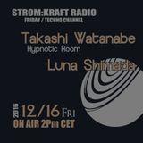 STROM:KRAFT - Radio pres the FEARLESS #32 by Takashi Watanabe&Luna S