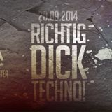 Tinituz @ Richtig Dick Techno! Opening Party