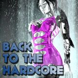 Back To The Hardcore