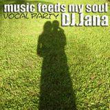 Don Jana - Music feeds my soul - vocal party