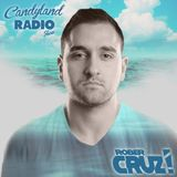 Candyland Radio Show Guest Sessions By Rober Cruz #1