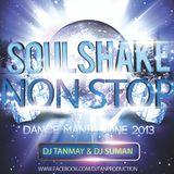 Soulshake Nonstop Dance Mania June 2013 By Dj Tanmay & Dj Suman