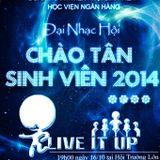 Đồng hành cùng Chào Tân sinh viên 2014 - 16/10/2014