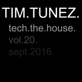 Tim Tunez Tech the House vol.20 Sept 2016