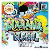 Klash Promo set @ Mañana looca