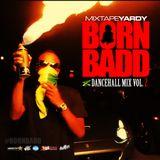 MixtapeYARDY BORN BADD V2