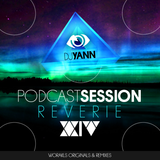 Podcast Session 24 REVERIE 2015 Deep House Set with Best Guest WORAKLS By Dj Yann (Lille-France)