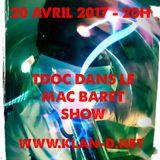 Mac Baret Show #18 - On reçoit TDoc qui kick salement !