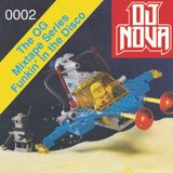 Dj Nova Presents The OG Mixtape Series Funkin' In The Disco Vol.2