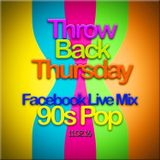 TBT Facebook_Live Mix 11-2-16: '90s Pop