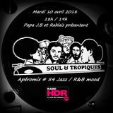 Apéromix #54 Radio HDR by Soul & Tropiques. Jazz and R&B mood. 10/04/2018